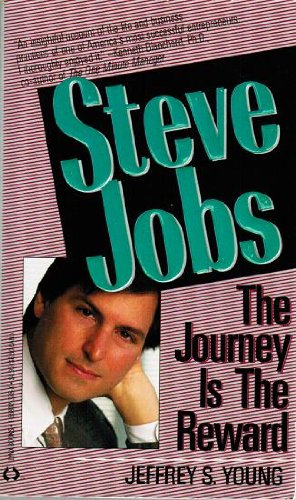 9781558023789: Steve Jobs, the Journey Is the Reward