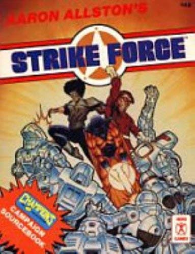 Strike Force (Hero System & Champions (3rd Edition)): Aaron Allston