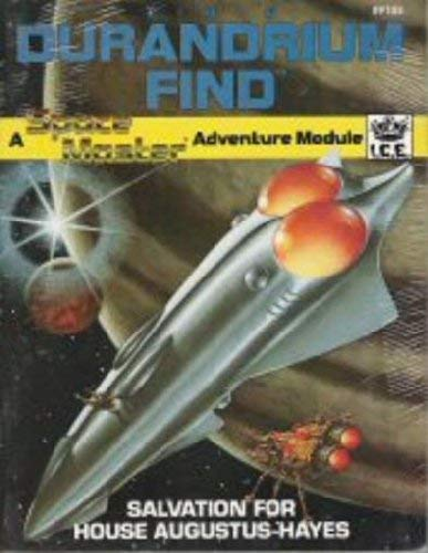 9781558060210: The Durandrium Find: Salvation for House Augustus-Hayes (Space Master RPG)
