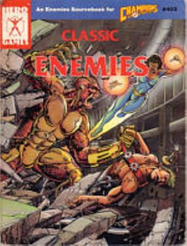 9781558060449: Classic Enemies (Super Hero Role Playing, Stock No. 403)