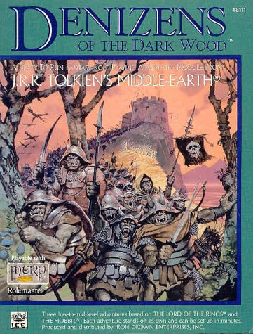 Denizens of the Dark Wood (Middle-Earth Role Playing (MERP) (1st Edition) - Adventure Books): ...
