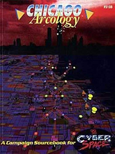 9781558061446: Chicago Arcology, A Campaign Sourcebook for CyberSpace