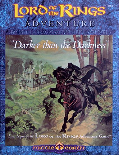 9781558061507: Darker than the Darkness (Lord of the Rings Adventure Game)