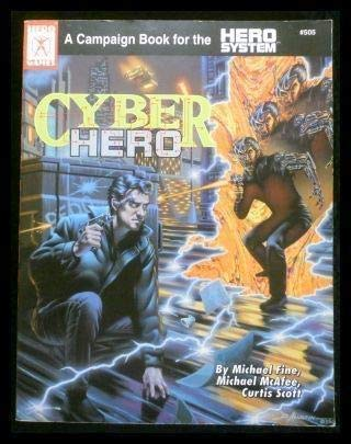 9781558061521: Cyber Hero - A Campaign Book for the Hero System