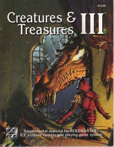 9781558062009: Creatures & Treasures III (Rolemaster/Shadow World)