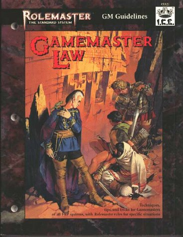Gamemaster Law (Rolemaster the Standard System GM Guidelines): Charlton, Coleman