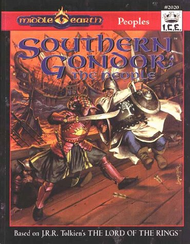 9781558062559: Southern Gondor: The People (MERP/Middle Earth Role Playing #2020)