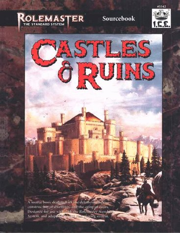 Castles & Ruins (Rolemaster: The Standard System)