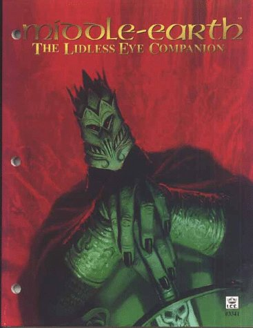 9781558063150: The Lidless Eye Companion (Middle-Earth, Ccg Support)