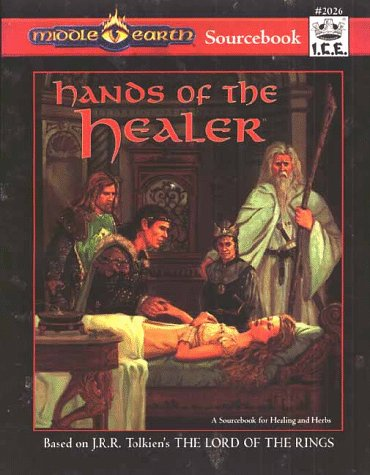 Hands of the Healer (Middle-Earth Role Playing (MERP) (2nd Edition))