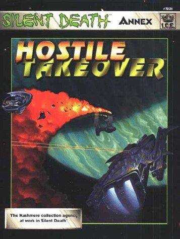 9781558063471: Hostile Takeover (Silent Death, the Next Millennium)