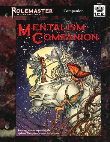 Mentalism Companion (Rolemaster Standard System (3rd Edition)): Nicholas Caldwell, Eran Malloch