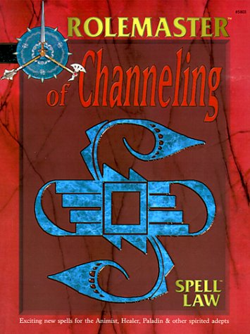 9781558065536: Of Channeling (Rolemaster Companion)