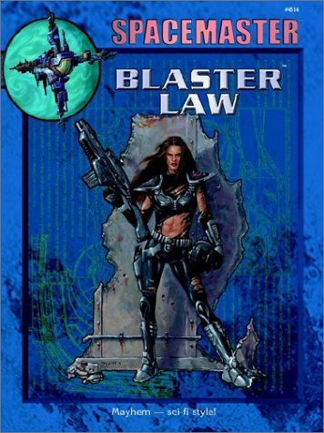 9781558065673: Spacemaster: Blaster Law (Space Master, 3rd Edition)