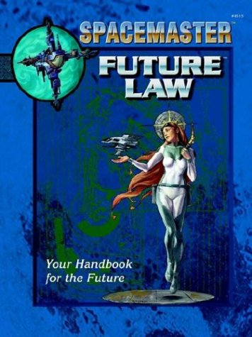 9781558065697: Spacemaster: Future Law (Space Master, 3rd Edition)