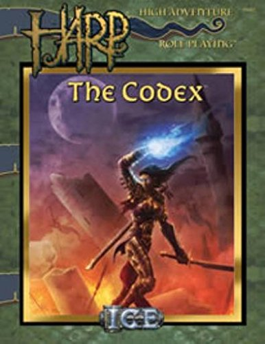 9781558066168: The Codex (HARP (High Adventure Role Playing))