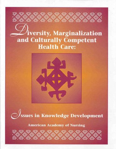 9781558101135: Diversity Marginalization and Culturally Competent Health Care