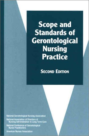 Scope and Standards of Gerontological Nursing Practice