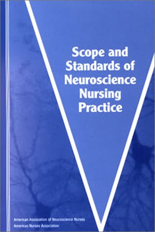 9781558102057: Scope and Standards of Neuroscience Nursing Practice (American Nurses Association)