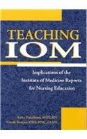 Teaching IOM: Implications of the IOM Reports: Finkelman, Anita; Kenner,