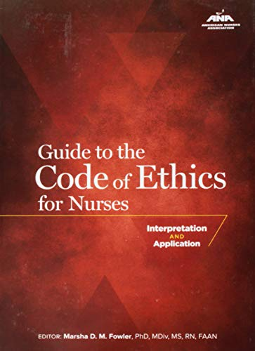 9781558102583: Guide to the Code of Ethics for Nurses: Interpretation and Application (American Nurses Association)