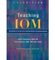 9781558102699: Teaching IOM: Implications of the Institute of Medicine Reports for Nursing Education [With CDROM]