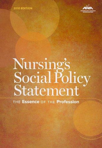 Nursing's Social Policy Statement: The Essence of: American Nurses Association