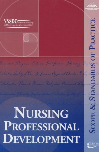 9781558102729: Nursing Professional Development: Scope and Standards of Practice (Ana, Nursing Professional Development: Scope and Standards o)