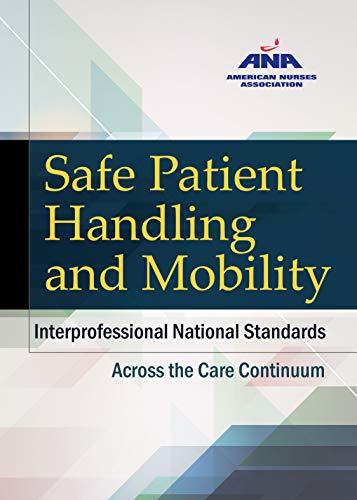 9781558105195: Safe Patient Handling and Mobility: Interprofessional National Standards