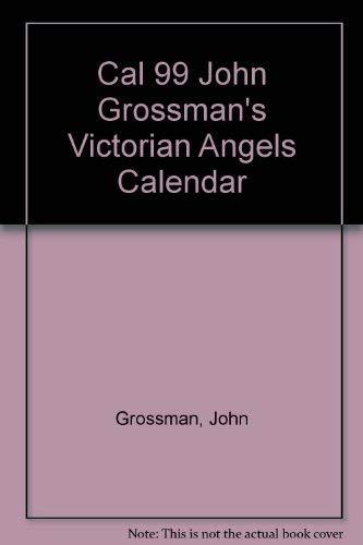 Cal 99 John Grossman's Victorian Angels Calendar (1558115927) by Grossman, John