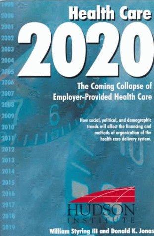 9781558130661: Health Care 2020