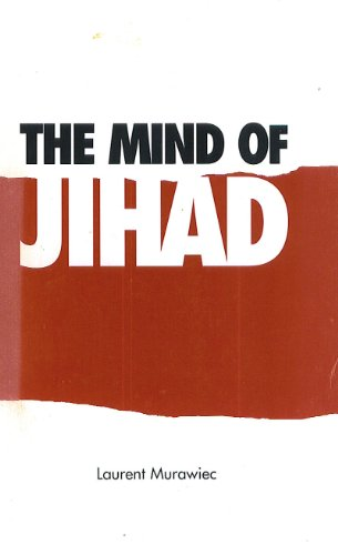 9781558131507: The Mind of Jihad