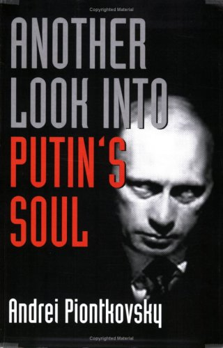 9781558131514: Another Look into Putin's Soul