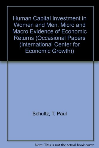 Human Capital Investment in Women and Men: Micro and Macro Evidence of Economic Returns (Occasional...