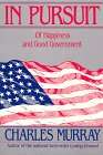 9781558152977: In Pursuit : Of Happiness and Good Government
