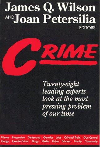 Crime: Wilson, James Q.,