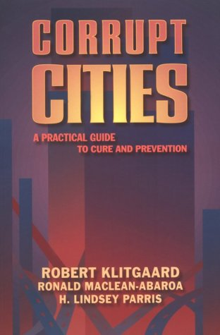 9781558155114: Corrupt Cities: A Practical Guide to Cure and Prevention
