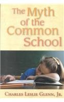9781558155220: The Myth of the Common School