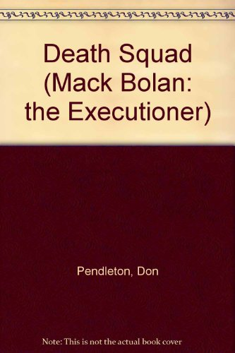 9781558170254: Death Squad (Mack Bolan: the Executioner)