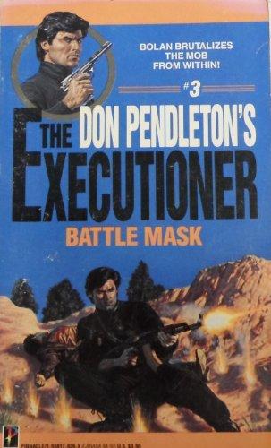 9781558170261: Battle Mask (Mack Bolan: the Executioner)