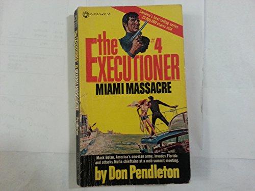 Miami Massacre (Mack Bolan: the Executioner): Pendleton, D.