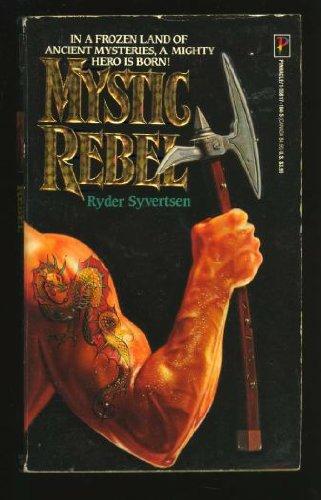 Mystic Rebel: R. Syvertsen