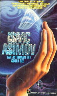 Far As Human Eye Could See: Isaac Asimov