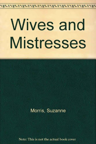 9781558171206: Wives and Mistresses