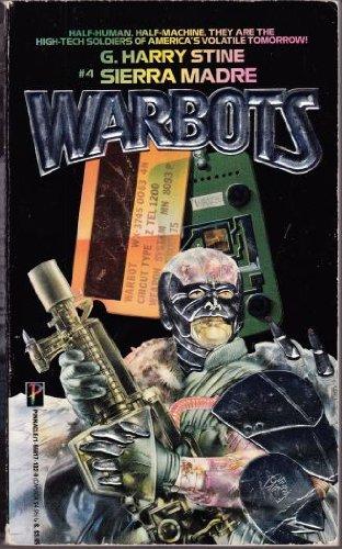 Sierra Madre: #4 WARBOTS: Stine, G. Harry