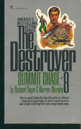 Destroyer 8-Summit Chase (The Destroyer) (9781558171459) by Warren Murphy; Richar Sapir