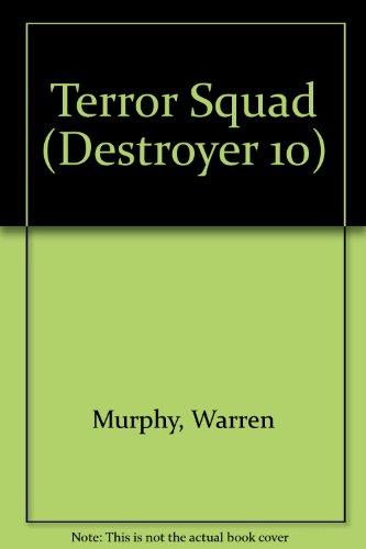 Terror Squad (The Destroyer #10): Murphy, Warren; Sapir, Richard