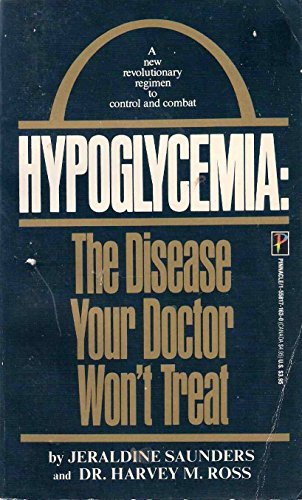 9781558171633: Hypoglycemia: The Disease Your Doctor Won't Treat