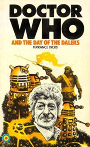 Dr Who Book of Day of Daleks: Terrance Dicks