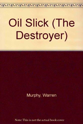 Oil Slick (The Destroyer): Murphy